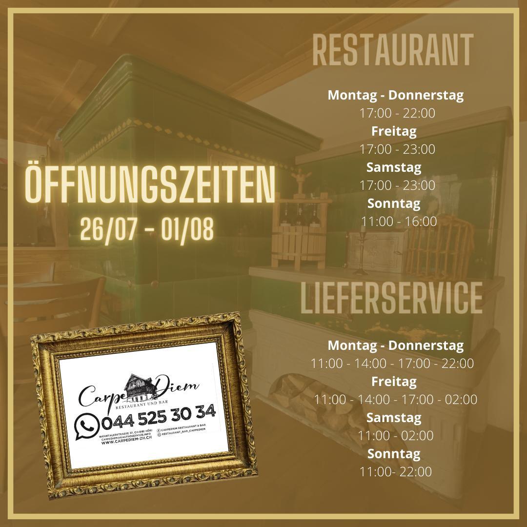 Carpe Diem Restaurant & Bar Öffnungszeiten KW 30